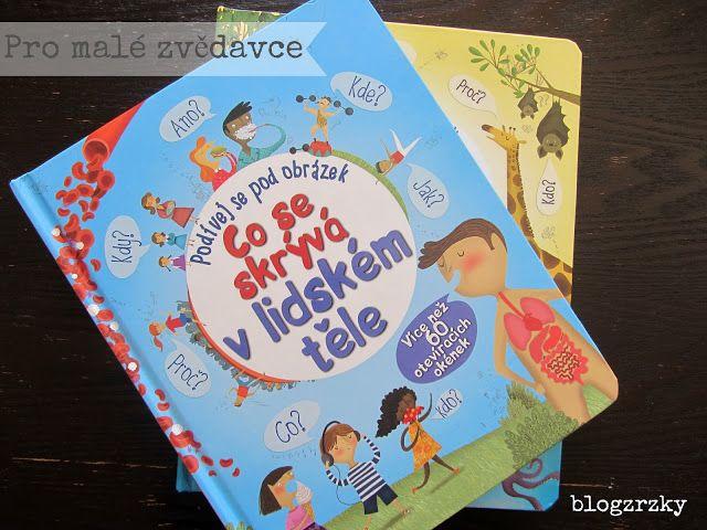 Blog Zrzky: Knihy pro děti / Okénkové knihy pro zvědavé objevitele