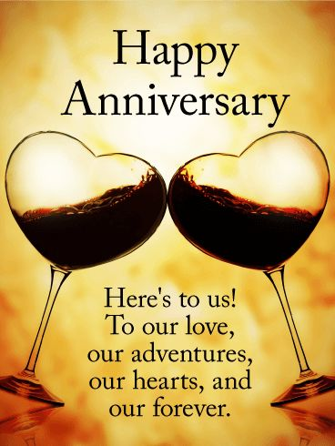 To our Love! Happy Anniversary Card: This anniversary card is the perfect combination of elegance and cuteness, and the heart-shaped wine glasses make this a great choice for that special someone in your life. The picture is breathtaking, and the heartfelt sentiment of the words is sure to make them smile.