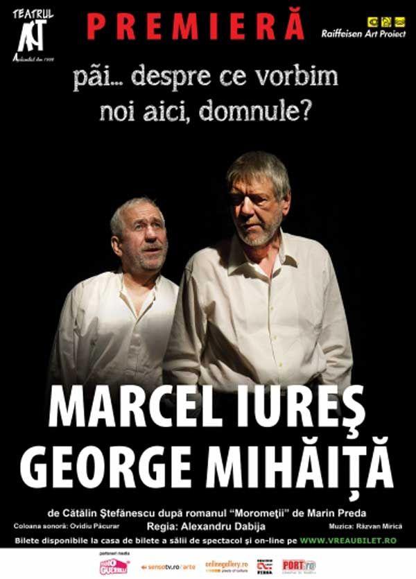 """""""Pai…despre ce vorbim noi aici, domnule?"""", cu Marcel Iures si George Mihaita"""