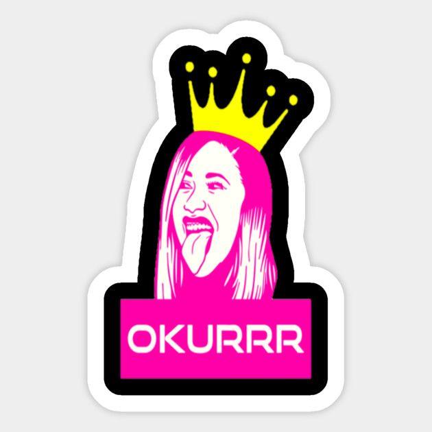 Cardi B Funny Cardib Okurrr Sticker