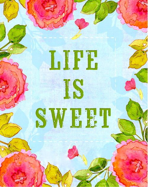 loveliegreenieQuotes Wall, Sweets Quotes, Sweets Tables, Sweets Life, Sweets Trees, Quotes Life, Living, Inspiration Quotes, Grateful Heart