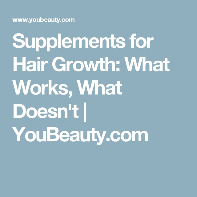 Supplements for Hair Growth: What Works, What Doesn't   YouBeauty.com