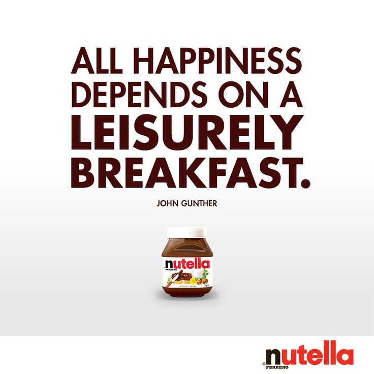 Leisurely breakfast is easy with Nutella.