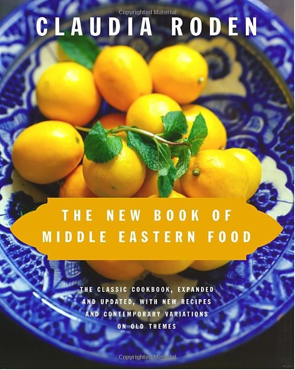 The New Book of Middle Eastern Food [Hardcover] Claudia Roden (Author)