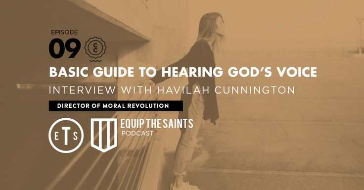 ETS 09: Basic Guide To Hearing God's Voice: Interview with Havilah Cunnington