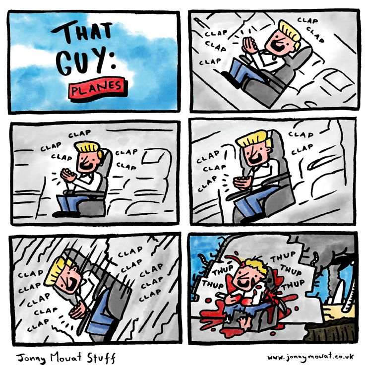 That guy!! Right?!!? Let it be known that this shall be your fate if you are a plane clapper. The way I've titled it with the inclusion of a colon may look like I'm starting a series, or it's just lazy title-ing. Let's so how we go after this...