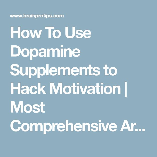 How To Use Dopamine Supplements to Hack Motivation |  Most Comprehensive Article  💜