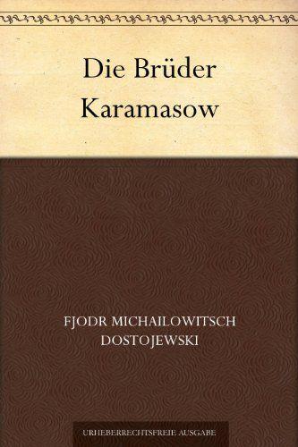 Die Brüder Karamasow (German Edition)