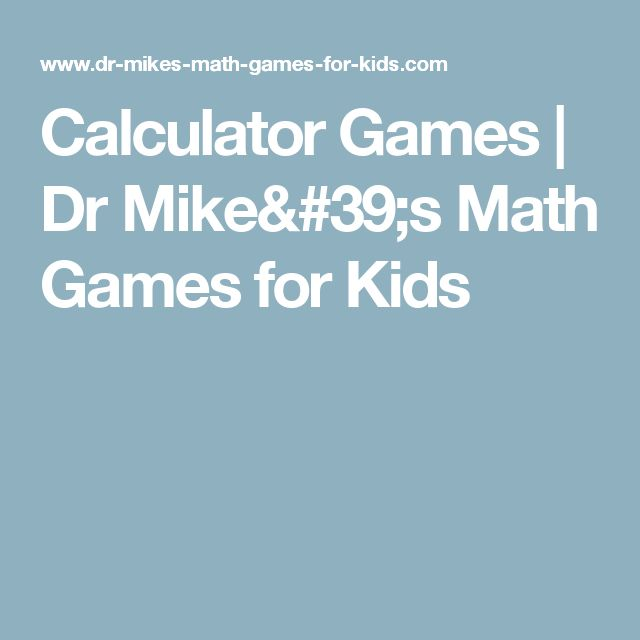 Calculator Games | Dr Mike's Math Games for Kids