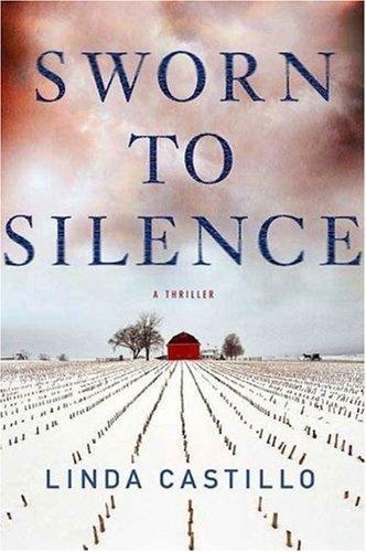 Sworn to Silence (Kate Burkholder) by Linda Castillo