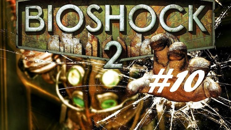 BioShock 2 - They don't learn [Part 10]