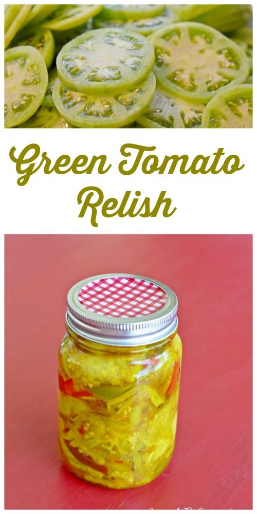 Green Tomato Relish   Cottage at the Crossroads