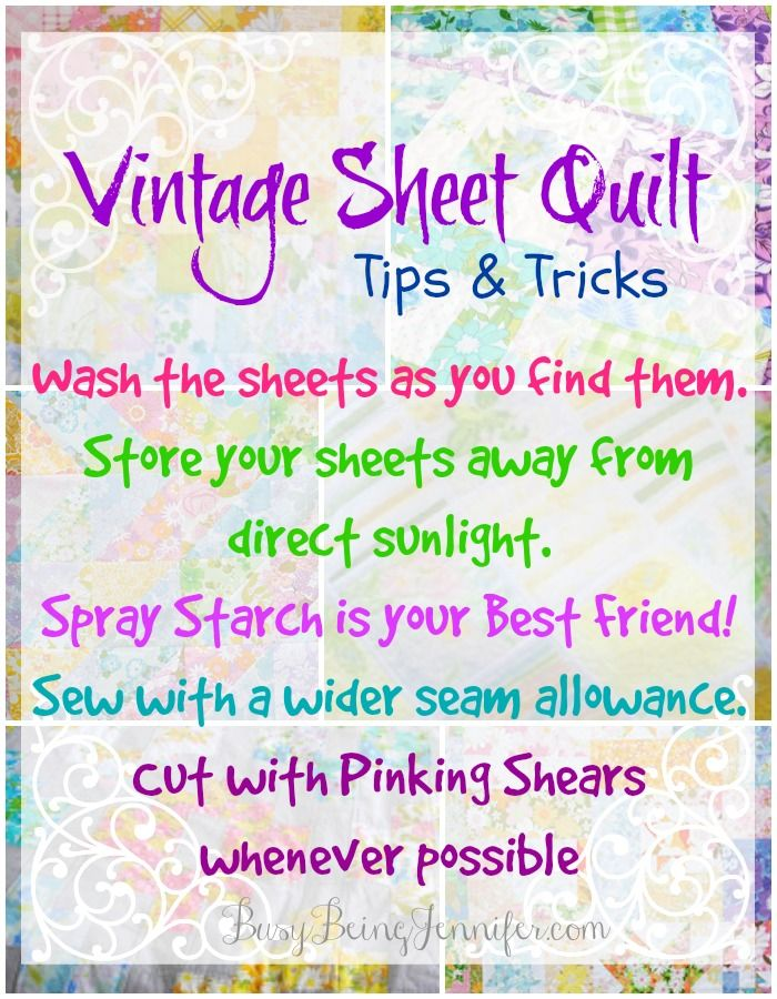 Tips and Tricks for Making Your Own Vintage Sheet Quilt from BusyBeingJennifer.com