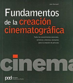 #CineMúsicaTeatro #Fundamentos FUNDAMENTOS DE LA CREACION CINEMATOGRAFICA -  Jane Barnwell #Parramón