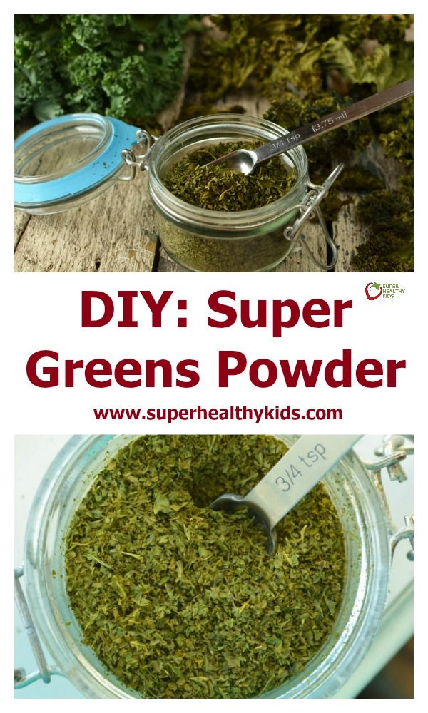 DIY: Super Greens Powder. For parents who want concentrated nutrients, without high priced supplements! http://www.superhealthykids.com/diy-super-greens-powder/