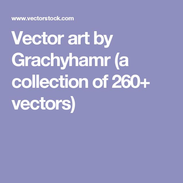 Vector art by Grachyhamr (a collection of 260+ vectors)