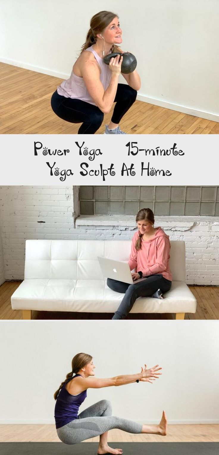 Get fit with this Power Yoga 15-Minute Yoga Sculpt At Home ...