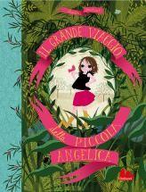 Gastaud, Il grande viaggio della piccola Angelica, Gallucci