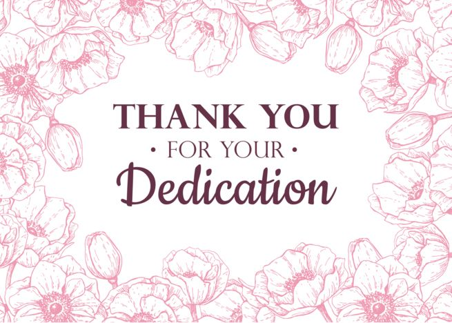 We so appreciated your help and could not have managed without you. Employee Thank You for your dedication card with pink
