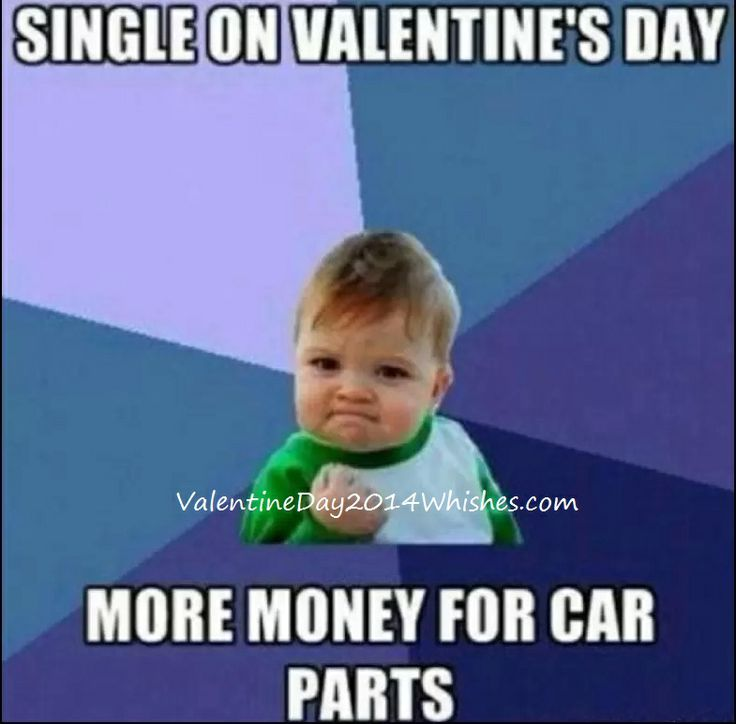9d67b3f7452ff13062b509b596ac4180 quotes for single single men best 25 valentines day memes ideas on pinterest meme valentines,Valentines Day Birthday Meme