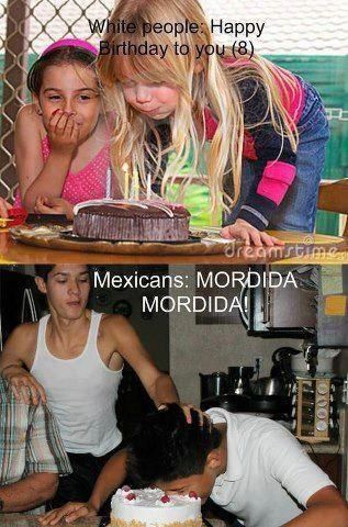 You Know You Are Mexican If #5201 - Mexican Problems
