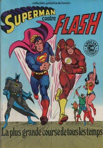 Collection Présence de l_avenir Superman contre Flash - La plus grande course de tout les temps est un album de bande dessinée ou comics, édité par les éditions SAGEDITION - Comics-France.com