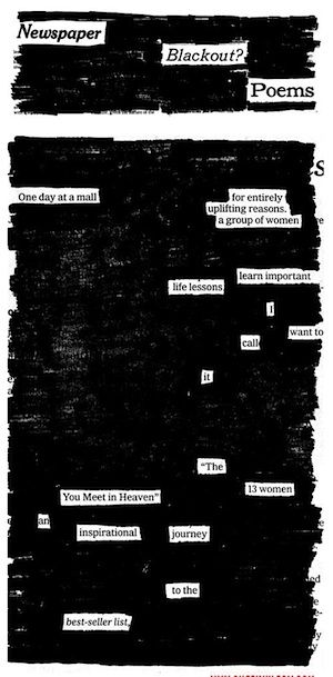 Teen program idea: Blackout print to create a poem.  Use newpaper, old books, magazines, whatever is handy. Then post as display.