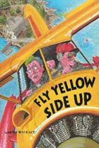 Fly Yellow Side Up, written about flying in the Parry Sound area! $16.95