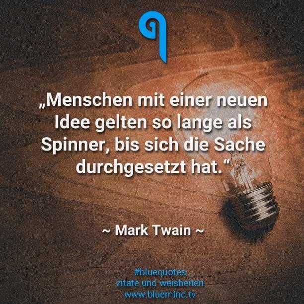Die Schonsten Zitate Von Mark Twain Zitate Tiefsinninge Zitate