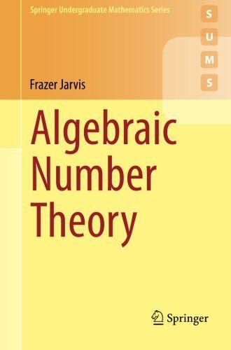 Algebraic Number Theory (Springer Undergraduate Mathematics Series)