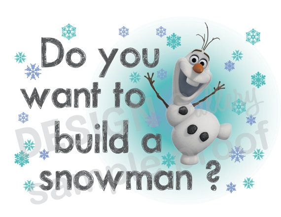Disney 39 s frozen olaf do you want to build a snowman for I want to make a snowman