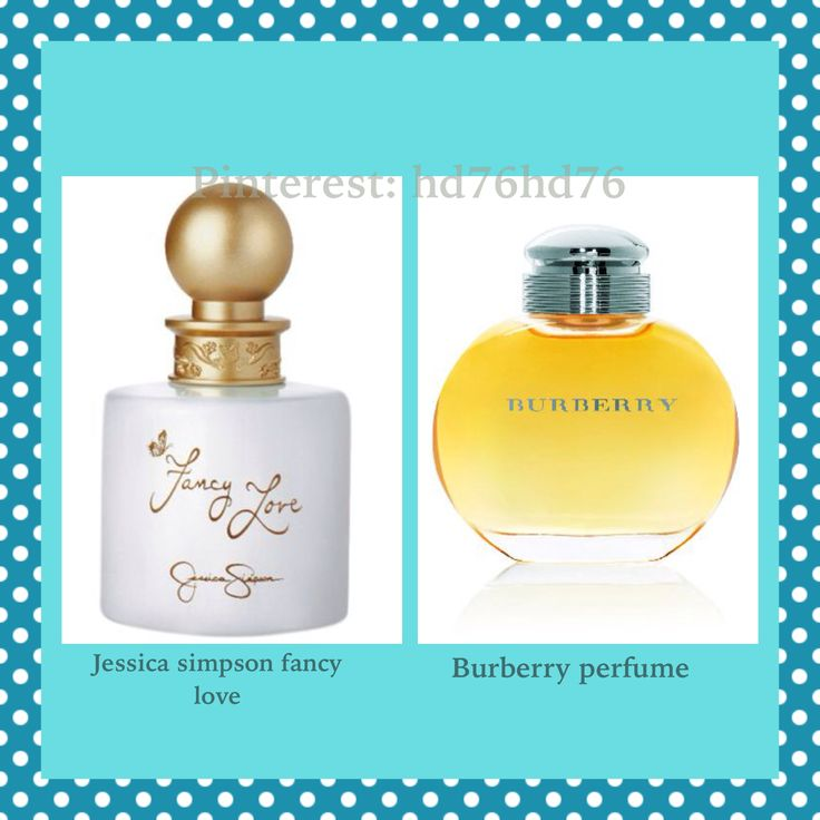 Jessica simpson fancy love perfume smells like burberry perfume