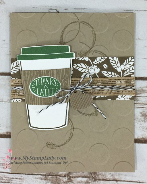Stampin' Up! Coffee Cafe Thanks A Latte Card. Find supplies at www.shopwithmystamplady.com