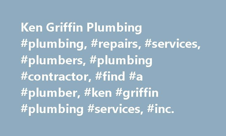 Ken Griffin Plumbing #plumbing, #repairs, #services, #plumbers, #plumbing #contractor, #find #a #plumber, #ken #griffin #plumbing #services, #inc. http://sierra-leone.remmont.com/ken-griffin-plumbing-plumbing-repairs-services-plumbers-plumbing-contractor-find-a-plumber-ken-griffin-plumbing-services-inc/  # Best Plumber in Howard County, MD: Ellicott City, Columbia, Sykesville, Dayton, Fulton, Olney, Clarksville. 24 Hour Emergency Plumbing Repairs Ken Griffin Plumbing Services Inc. is a…