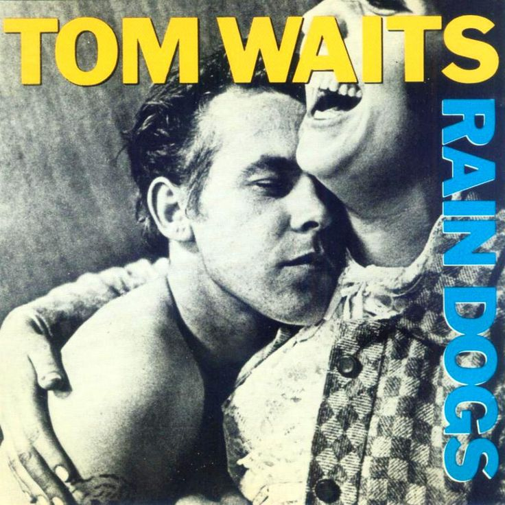 Tom Waits - Rain Dogs (1985) From a photo of a couple named Rose and Lily by Swedish photographer Anders Petersen at Café Lehmitz in the late 60's. Sample Submitted by gloomgaze