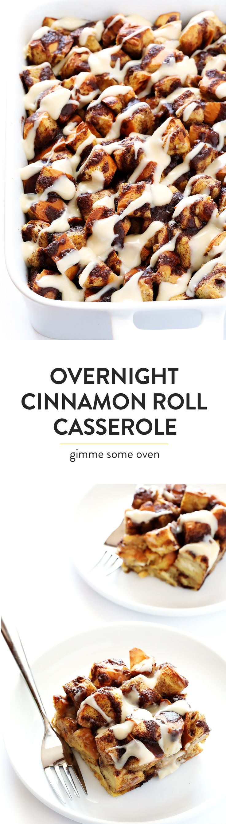 Everything you love about cinnamon rolls...made extra-easy in this casserole! No dough-making required, it's easy to make ahead the night before brunch, and it's SO delicious! | gimmesomeoven.com