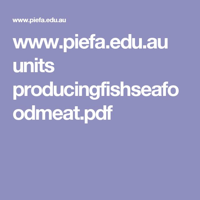 www.piefa.edu.au units producingfishseafoodmeat.pdf