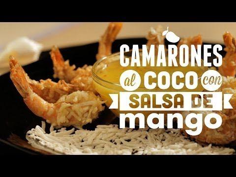 Camarones empanizados con coco y salsa de mango - Breaded Shrimp with Mango Sauce - YouTube