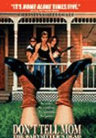 Don't Tell Mom the Babysitter's Dead (1991) with Christina Applegate, Joanna Cassidy and John Getz