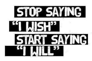 I willSayings, Life, Start, Wisdom, Motivation, Street Signs, Living, I Will, Inspiration Quotes