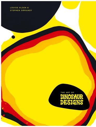 The Art of Dinosaur Designs by Louise Olsen. Over 30 years since founding the business, Olsen and Ormandy are still going strong and their passion and creative flow is more exhilarating than ever. With this book Olsen and Ormandy open their hearts, minds and studio doors, to share their inspirations, ideas and process.