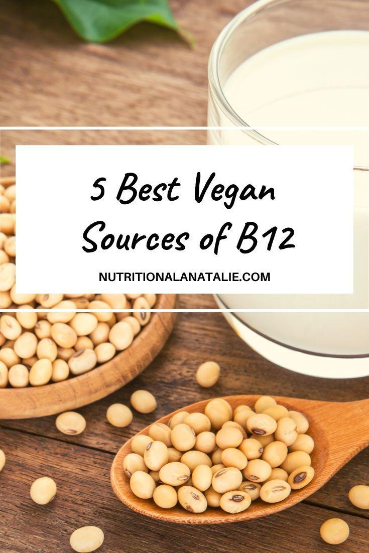 How do vegans get Vitamin B12? 10 Vegan & Vegetarian B12