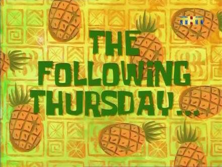 Image result for spongebob squarepants Thursday