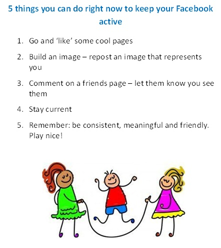 5 things you can do right now to keep your Facebook active