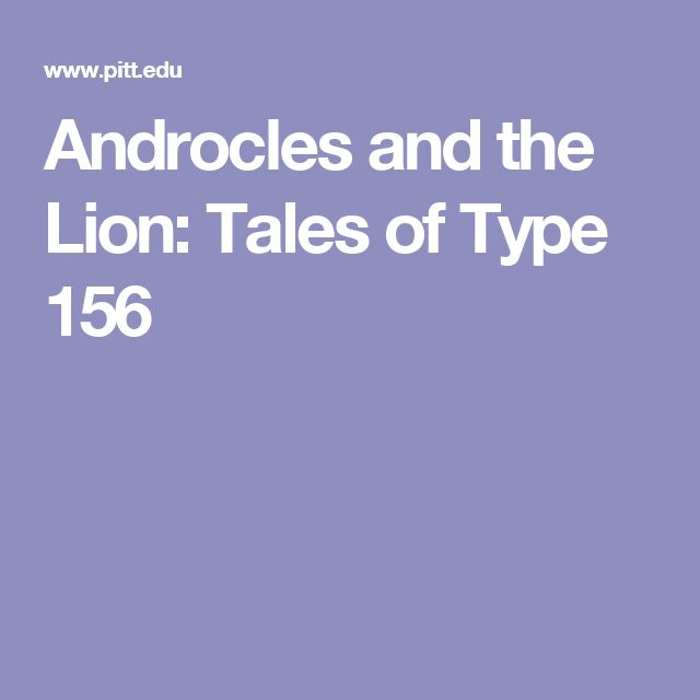 Androcles and the Lion: Tales of Type 156