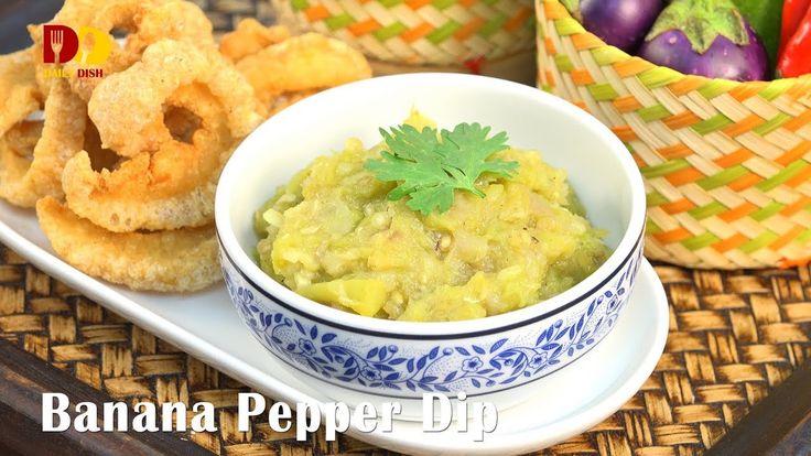 Banana Pepper Dip | Thai Food | Nam Prik Num | น้ำพริกหนุ่ม - YouTube