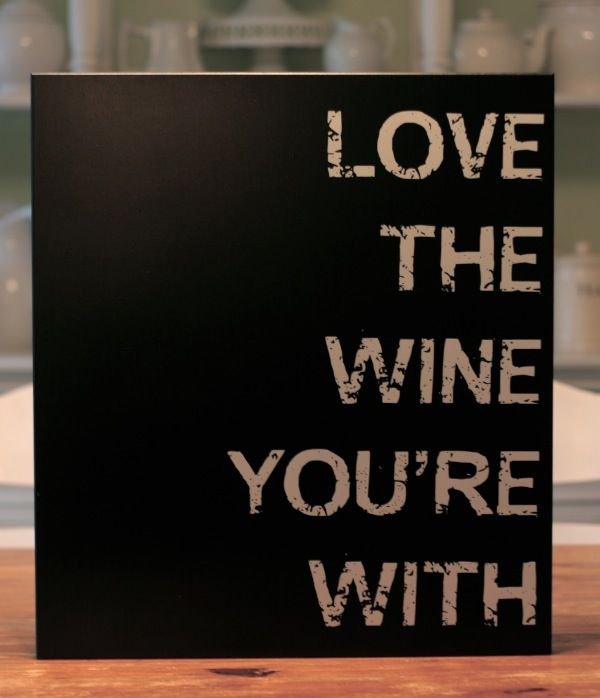 If you can't have the wine you love, then love the wine you're with....