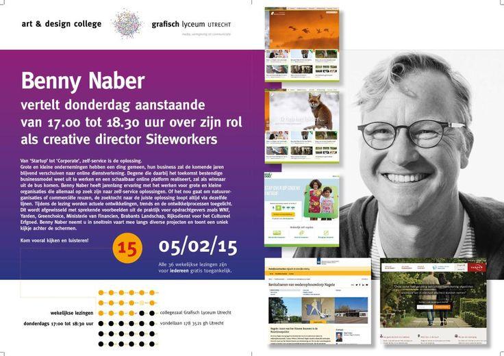 Lezing Benny Naber, creative director Siteworkers do. 5 feb. 17.00-18.30 uur Collegezaal GLU, Vondellaan 178 Utrecht.