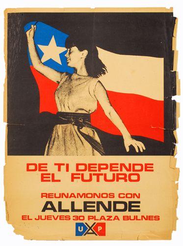 De ti depende el futuro - Reunamonos con Allende. Unidad Popular. Chile 1970s