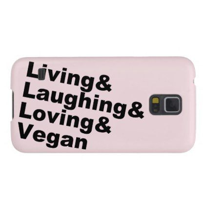 Living and Laughing and Loving and Vegan (blk) Galaxy S5 Case - vegan personalize diy customize unique